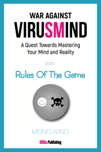War Against Virusmind-Book One: Rules of the Game