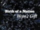 Birth of a Nation_Chapter 1: Hope's gift