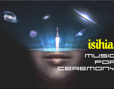 isihia playlist music for ceremony